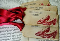 Theres No Place Like HomeWizard of Oz Vintage Tags by craftypagan, $7.60  *these are perfect since the red matches her color scheme*