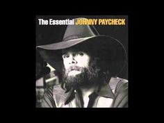 The Essential Johnny Paycheck