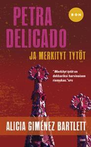 http://www.adlibris.com/fi/product.aspx?isbn=9513170640 | Nimeke: Petra Delicado ja merkityt tytöt - Tekijä: Alicia Gimenez Bartlett - ISBN: 9513170640 - Hinta: 5,30