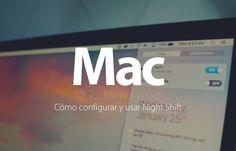 Cómo configurar y usar Night Shift en ordenadores Mac http://blgs.co/363yOb