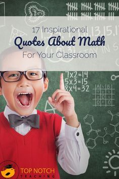If you're lucky, most of your students like math and see it as fun, but if they don't teaching math is part inspiration. Today, I've got 17 inspirational quotes about math for your classroom.