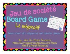 Do you need a fun way to help your students master the difference between the French subjunctive and indicative uses?  This fun game is just what you need!  Your students will:* complete sentences using the required mode (subjunctive or indicative)* review conjugations of the verbs you have learned* have their choice of verbs to use* have a lot of fun* ask to do this againHere's how it works:Students roll the die and move their playing piece to the indicated space.