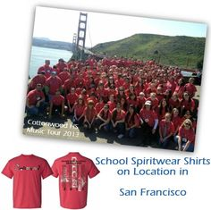 School Spiritwear Shirts on Location in San Francisco, CA.  Photo of Cottonwood High School Music Tour 2013  #goldengatebridge #SpiritWearShirt