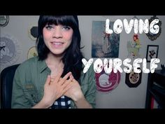 How to be Happy and Love Yourself