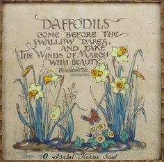 When daffodils begin to peer, With heigh! the doxy over the dale, Why, then comes in the sweet o' the year; For the red blood reigns in the winter's pale. The Winter's Tale Pomes, Vernal Equinox, Winter's Tale, Garden Quotes, Spring Has Sprung, Spring Flowers, Spring Plants, Flowers Garden, Spring Time