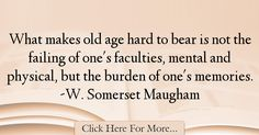 W. Somerset Maugham Quotes About Age - 278