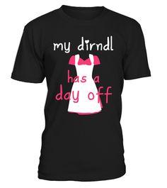 Funny Simple Oktoberfest Dirndl Shirt  #AssumptionDay #Germany #Oktoberfest #GermanUnityDay #DayofReformation #AllSaintsDay #StStephensDay