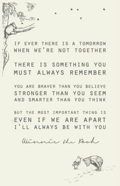 The best quote about friendship ever, from Christopher Robin to Winnie the Pooh. Love you Pooh! Life Quotes Love, Great Quotes, Me Quotes, Quotes Inspirational, Super Quotes, Family Quotes, Quotes For My Son, Death Quotes For Loved Ones, My Baby Quotes