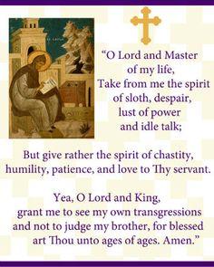 Ephrem the Syrian, Lenten prayer Orthodox Prayers, Orthodox Christianity, Catholic Prayers, Religious Images, Religious Quotes, Early Church Fathers, Christian Prayers, Christian Faith, Christian Quotes