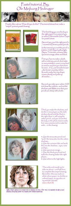 Pastel portrait tutorial......made simpel...hope you can use it...enjoy!! 2013. Ole Mejlvang Hedeager. www.unikart.dk