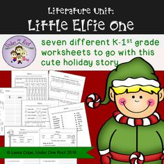 """I just found this cute holiday story.  I had to make a packet to go with it.  This packet includes seven different worksheets to go with """"Little Elfie One""""."""