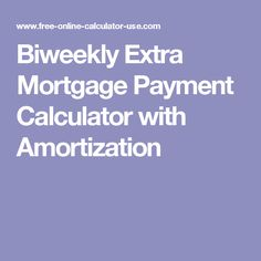 calculator for extra mortgage payments