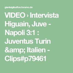 VIDEO › Intervista Higuain, Juve - Napoli 3:1 : Juventus Turin & Italien - Clips#p79461