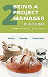 Free Kindle Book -   Being a Project Manager: Planning the Project Check more at http://www.free-kindle-books-4u.com/education-teachingfree-being-a-project-manager-planning-the-project/