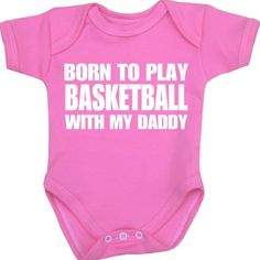 BabyPrem Baby Born to play Basketball with my Daddy Bodysuit NB-12 mth PINK 6-9 BabyPrem http://www.amazon.com/dp/B00JKHZ464/ref=cm_sw_r_pi_dp_YE.gvb1K05C35