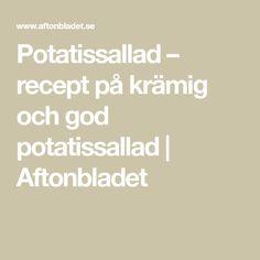 Potatissallad – recept på krämig och god potatissallad | Aftonbladet Math, Math Resources, Mathematics