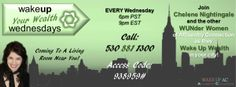 ***THE WEALTH WEDNESDAY NIGHT CALL***   ***TOMORROW NIGHT ~ PUT IT ON YOUR CALENDARS !!!!!*** You Do NOT want to miss this call !!!!  These calls are EPIC !!!!  Chelene is amazing and so are the other co-hosts! Come one ... come all ... see what this team is all about and find out if you have what it takes to be part of such an Exploding team !!!!!  #WUN #WUNLIFE #WUNLOVE     wakeupaffluentry.com