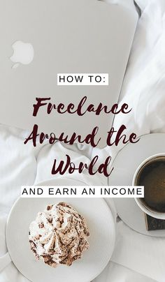 The Newest Trend: Freelancing Around The World - How To Do It... Learn the key steps to take your income travelling with you as you begin honing your skills and freelancing around the world!