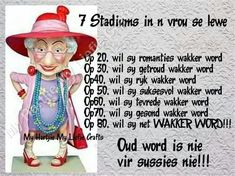 7 Stadiums in ń vrou se lewe Sister Quotes, Mother Quotes, Afrikaanse Quotes, Word Of Advice, Special Quotes, Good Morning Wishes, Happy Birthday Wishes, Twisted Humor, Cute Cards