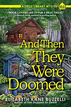 And Then They Were Doomed: A Little Library Mystery - Kindle edition by Elizabeth Kane Buzzelli. Mystery, Thriller & Suspense Kindle eBooks @ Amazon.com.
