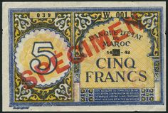 (x) Banque d'Etat du Maroc, specimen 5 francs (2), from the 1943 issue, serial number 0000900 and 1948, serial number W.001 039, blue on yellow underprint, denomination at left