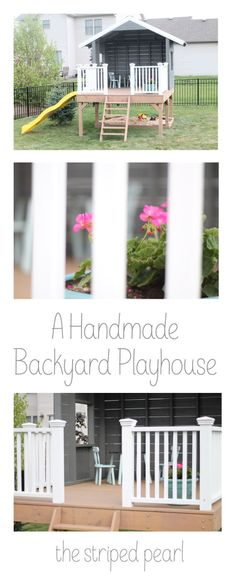 A Handmade Playhouse for the Backyard