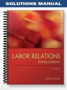 Solutions manual microeconomics 19th edition mcconnell at https find solutions manual labor relations striking a balance 4th edition budd at https fandeluxe Choice Image