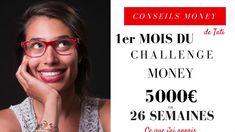 BILAN du 1er mois Challenge 5000 euros en 26 semaines Challenge Money, Feng Shui, Finance, Budgeting, Challenges, Blog, Music, Youtube, Couple