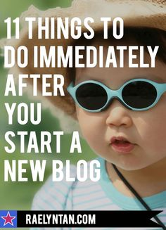 Starting a new blog? Here are 11 practical things to do immediately that'll set your blog up for success. #blog #newblog #startblogging