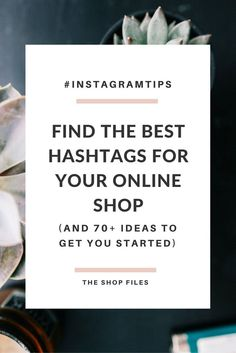 Tips on how to find the best Instagram hashtags for etsy sellers and online shop owners. Follow this three part guide to determine the best Instagram hashtags to use for your business | Instagram business tips and social media strategy