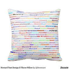 Howard Text Design II Throw Pillow
