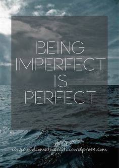 Perfection or imperfection? I am imperfect, and I am sticking to that theme all around. Make sure to follow my blog if you haven't, give it a read and like and comment what do you think. Love to all