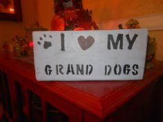 I heart My Grand Dogs by AngelPaws6 on Etsy