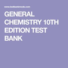 Pin by jessica joyce on chemistry general pinterest chemistry general chemistry 10th edition test bank fandeluxe Images