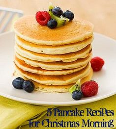 5 Pancake Recipes for Christmas Morning...