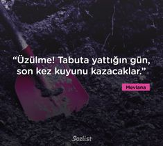 Mevlana Celaleddin Rumi School Diary, I School, Beautiful Mind Quotes, Dance Quotes, Mindfulness Quotes, Meaningful Words, Picture Quotes, Cool Photos, Writer