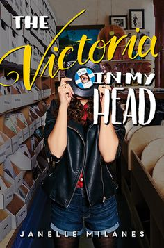 Cover Reveal: The Victoria in my Head by Janelle Milanes - On sale September 19, 2017! #CoverReveal