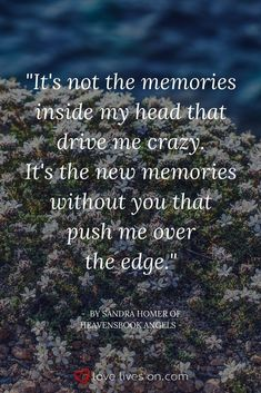 Quotes about Missing : A beautiful grief quote written by Sandra Homer of Heavensbrook Angels. Loss Quotes, Me Quotes, Grieve Quotes, Death Quotes Grieving, Qoutes, Quotations, Funeral Quotes, Missing My Husband, Miss You Mom