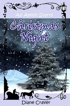 An Amish Starry Christmas Night (A Short Story Amish Romance Book Diane Craver: Free Christian eBooks Romantic Short Stories, Free Short Stories, Christmas Stories For Kids, A Christmas Story, Christmas Night, Christmas Books, Mary Ellis, Sick Kids, Amish