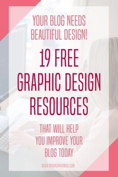 Your Blog Needs Beautiful Design! 19 Free Graphic Design Resources that Will Help You Improve Your Blog // Miranda Nahmias Design