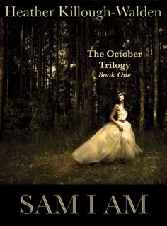 The October Trilogy, book one: Sam I Am