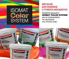 Λήγει την: 28 Σεπτεμβρίου 2014-  ΗIsomat Greeceδιοργανώνει διαγωνισμό και χαρίζεισε τρεις (3) τυχερούς, χρώματα για τη βαφή του εσωτερικού του σπιτιού τους(μέχρι 200 τμ) στις αποχρώσεις ISOMAT COLOR SYSTEM Μπορείτε να δηλώσετε τη συμμετοχή σας έως και την 23:59της ημέρας λήξης Οι αναλυτικοί όροι διενέργειας έχουν ανακοινωθεί σε αυτή τη σελίδα Καλή επιτυχία σε όλους!