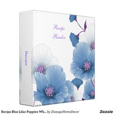 Shop Recipe Blue Lilac Poppies White DECOR SETS Binder created by ZizzagoHomeDecor. Personalize it with photos & text or purchase as is! Print Design, Floral Design, Cupcake Shops, Recipe Binders, Binder Design, Custom Binders, Photo Quality, White Decor, Unique Weddings