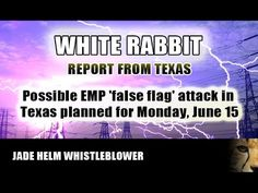 PROJECT CAMELOT: JADE HELM WHISTLEBLOWER EMP Attack: posted on Jun 13, 2015. After publishing the interview with Dale Lewis, I was contacted by Dale who said that his friend who met the soldier who went AWOL was now willing to come forward and share his story. This is the audio recording with the man who was approached in a convenience store in Texas, by the soldier. Consider the possibility that a false flag attack may be about to occur in Texas. Forewarned is forearmed.