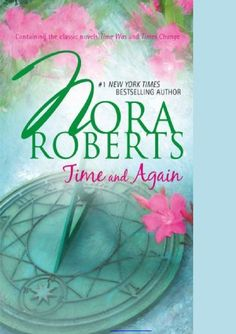 Nora Roberts - Time and Again