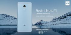 Xiaomi Redmi Note 4 Lake Blue Edition launched in India to support Indian government's Swachh Bharat Abhiyan