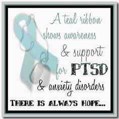 A teal ribbon shows awareness & support for PTSD & anxiety disorders. There is always hope. surprisingly i have anxiety and my mom also thinks PTSD Ptsd Awareness, Mental Health Awareness, Depression Awareness, Social Awareness, Stress Disorders, Anxiety Disorder, Panic Disorder, Mental Disorders, Ptsd Quotes
