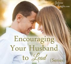 Encouraging Your Husband to Lead