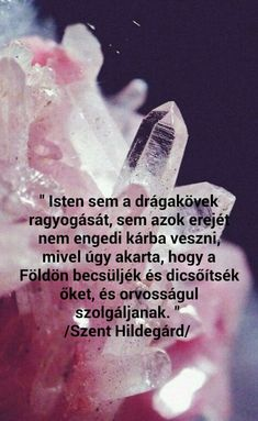 Motto Quotes, Mottos, Crystals And Gemstones, Hungary
