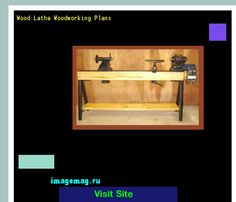 Wood Lathe Woodworking Plans 161453 - The Best Image Search